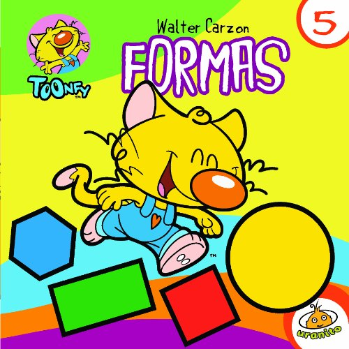 Formas (Toonfy 5) (Spanish Edition): Walter Carzon