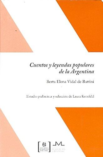 Cuentos y leyendas populares de la Argentina: Vidal de Battini,