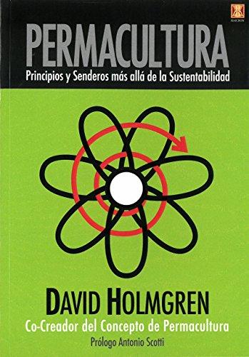 9789871758197: Permacultura. Principios y Senderos más allá de la Sustentabilidad