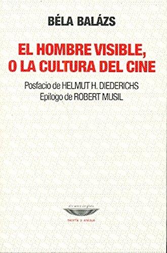 Hombre en lo visible, o la cultura del cine, El (9871772513) by Béla Balázs