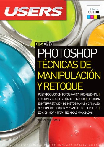 9789871773053: PHOTOSHOP TECNICAS DE MANIPULACION Y RETOQUE: Espanol, Manual Users, Manuales Users (Spanish Edition)