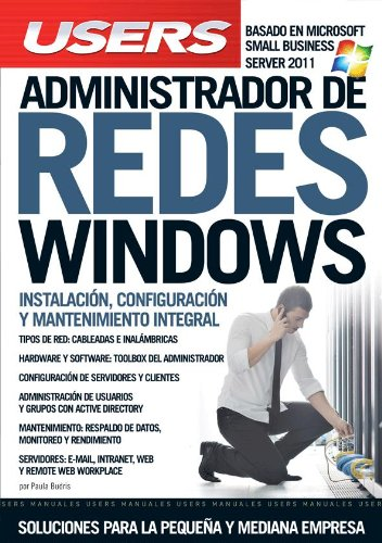 9789871773800: ADMINISTRADOR DE REDES WINDOWS: Manuales Users (Spanish Edition)