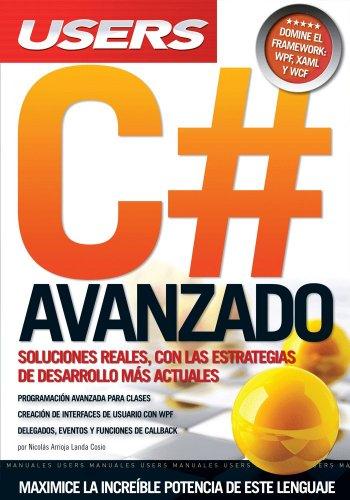 C# AVANZADO: Espanol, Manual Users, Manuales Users (Spanish Edition): A. Landa Cosio Nicolás