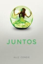 9789871783083: Juntos