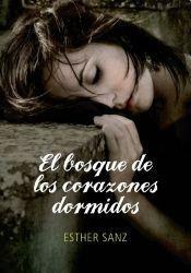 9789871783434: BOSQUE DE LOS CORAZONES DORMIDOS,EL