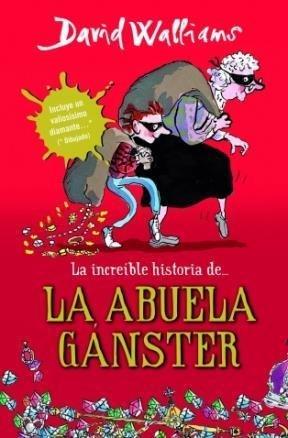 9789871783755: Increible Historia De La Abuela Gangster