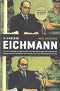 A LA CAZA DE EICHMANN (Spanish Edition): BASCOMB NEAL