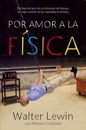 9789871786459: Por Amor A La Fisica