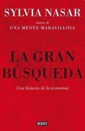 9789871786565: GRAN BUSQUEDA LA Una Hist. d/l Econ.