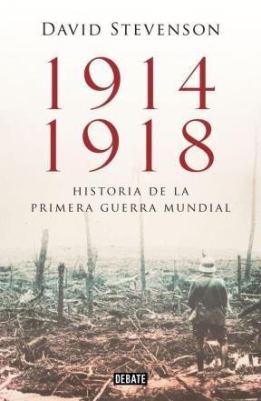 9789871786978: 1914 - 1918 Historia de la Primera Guerra Mundial