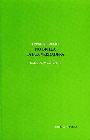 9789871803088: NO BRILLA LA LUZ VERDADERA (Spanish Edition)