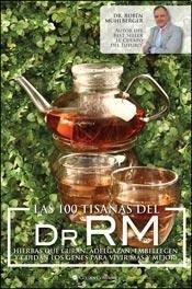 100 Tisanas Del Dr.RM, Las: MUHLBERGER