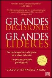 9789871822003: GRANDES DECISIONES, GRANDES LIDERES (Spanish Edition)