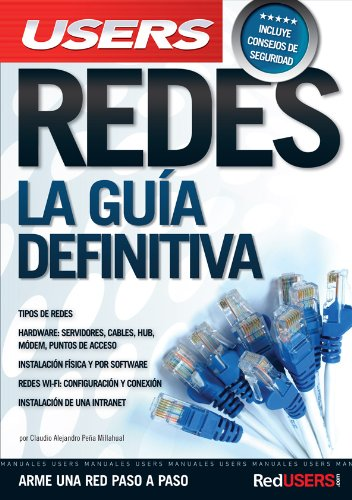 9789871857463: REDES: LA GUIA DEFINITIVA: Manuales Users (Spanish Edition)