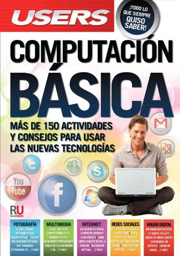9789871857616: Computación Básica: Manuales Users (Spanish Edition)