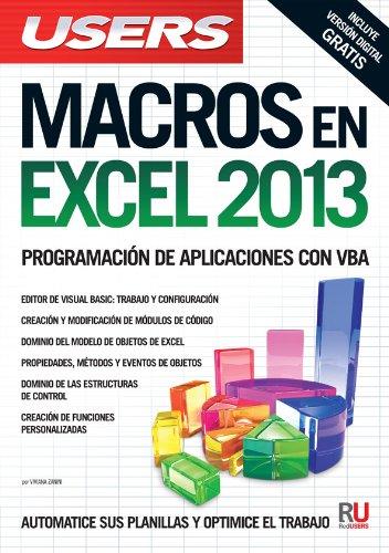 Macros en Microsoft Excel 2013: Manuales Users: Viviana Zanini