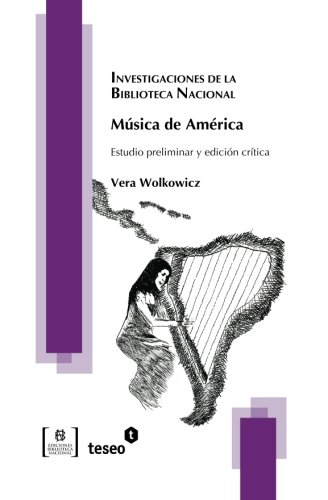 9789871859023: Música de América: Estudio preliminar y edición crítica (Spanish Edition)