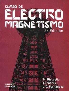 9789871871018: Curso de ElectroMagnetismo