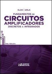9789871871254: Fundamentos De Circuitos Amplificadores Discretos E Integrados