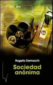 9789871877256: Sociedad anónima.-- ( Narrativa argentina )
