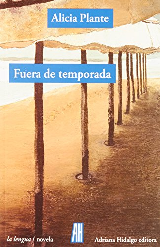 FUERA DE TEMPORADA: PLANTE Alicia