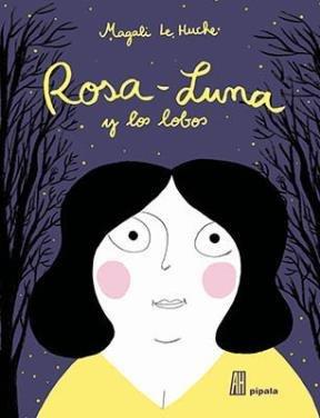 9789871923588: Rosa Luna y los lobos