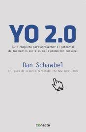 9789871941049: Yo 2.0 : Guia Completa Para Aprovechar El Potencial