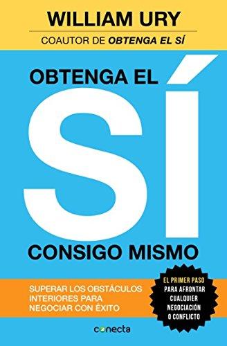 9789871941162: OBTENGA EL SI CONSIGO MISMO