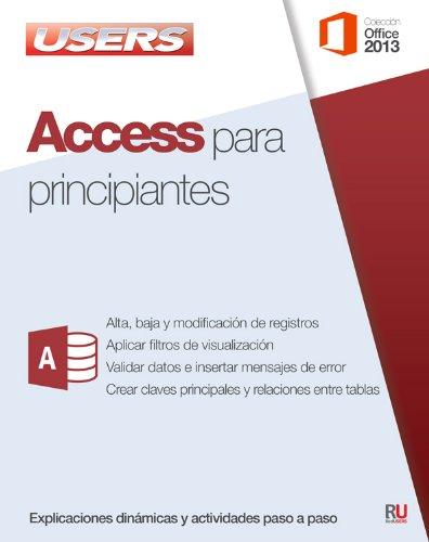 9789871949274: Access para principiantes: Manuales Users (Spanish Edition)