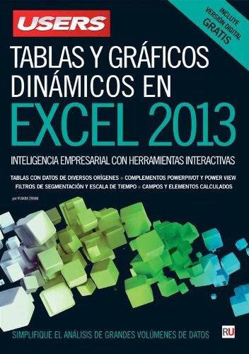 9789871949298: Tablas y gráficos dinámicos en Microsoft Excel: Manuales USERS (Spanish Edition)