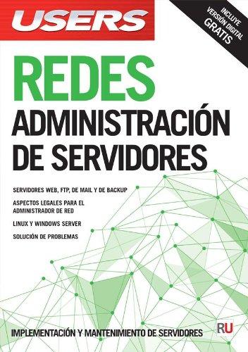 Redes: Administración de servidores (Spanish Edition): Users Staff