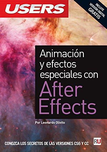 9789871949571: Animación y efectos especiales con After Effects: Manuales USERS (Spanish Edition)