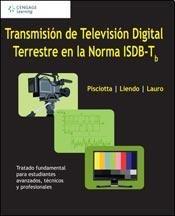 9789871954087: Transmisión de televisión digital terrestre en la Norma ISDB-T b
