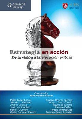 9789871954186: Estrategia en acción : de la visión a la ejecución exitosa