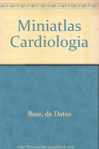 9789872003531: Miniatlas Cardiologia (Spanish Edition)