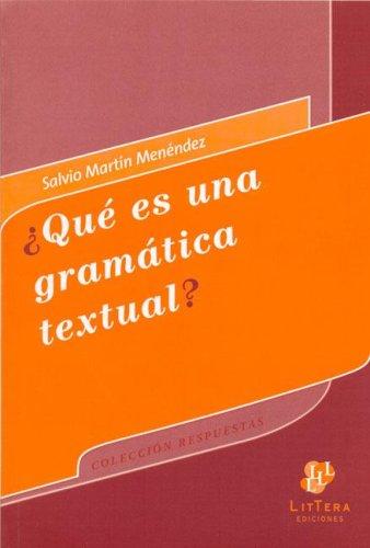 9789872017071: Que Es Una Gramatica Textual? (Spanish Edition)