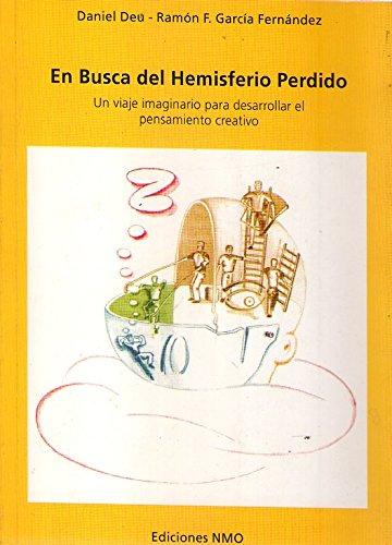 9789872025847: EN BUSCA DEL HEMISFERIO PERDIDO. Un viaje imaginario para desarrollar el pensamiento creativo
