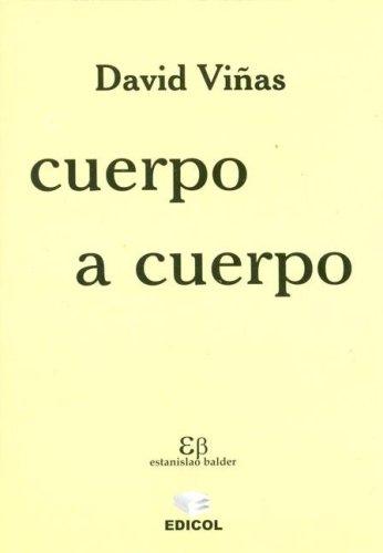 Cuerpo a Cuerpo (Spanish Edition): David Vinas