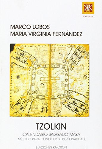 9789872033606: Tzolkin, Calendario Sagrado Maya (Spanish Edition)
