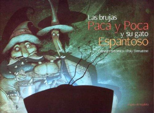 9789872050566: Las Brujas Paca y Poca y Su Gato Espantoso