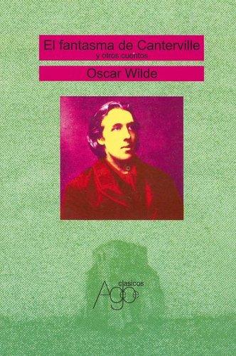 El Fantasma de Canterville y Otros Relatos: Oscar Wilde