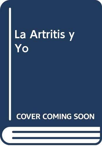 9789872058203: La Artritis y Yo (Spanish Edition)
