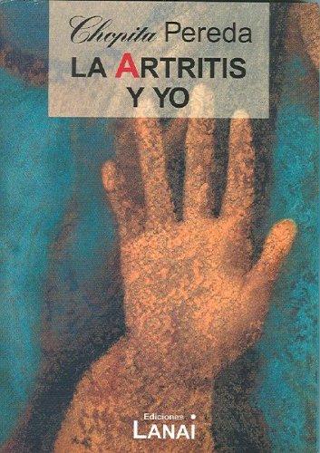 9789872058227: La artritis y yo (Spanish Edition)