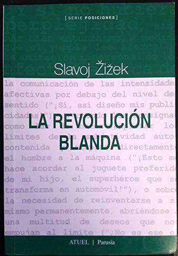 9789872059125: La Revolucion Blanda (Spanish Edition)