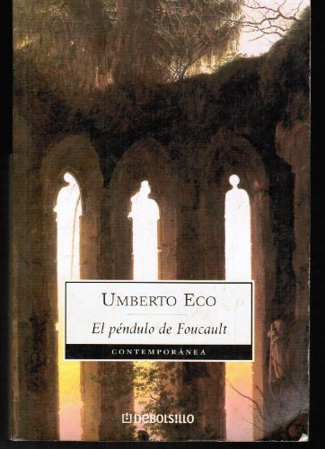 9789872060947: El Pendulo De Foucault (Contemporanea (Debolsillo))