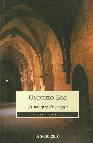 9789872060954: El Nombre De La Rosa (Contemporanea) (Spanish Edition)