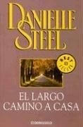 9789872060961: el largo camino a casa - abebooks - danielle steel