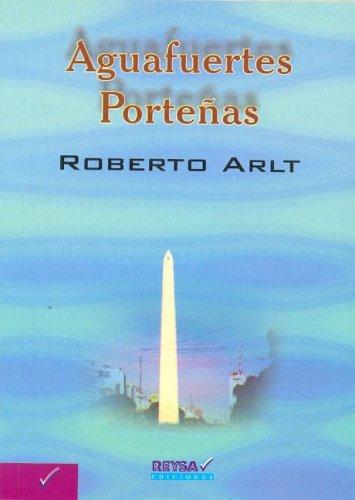 9789872064990: Aguafuertes Portenas