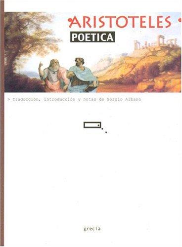 Poetica (Spanish Edition) by Albano, Sergio; Aristotle