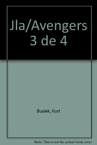 Jla/Avengers 3 de 4 (Spanish Edition) (9872075883) by Kurt Busiek; George Perez